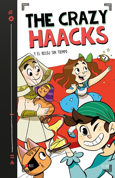 The Crazy Haacks y el reloj sin tiempo (Serie The Crazy Haacks 3) | 9788417460747 | The Crazy Haacks | Librería Castillón - Comprar libros online Aragón, Barbastro